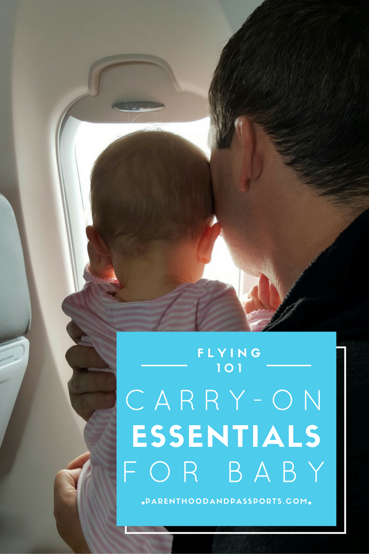 Carry-On Essentials when Flying with a Baby