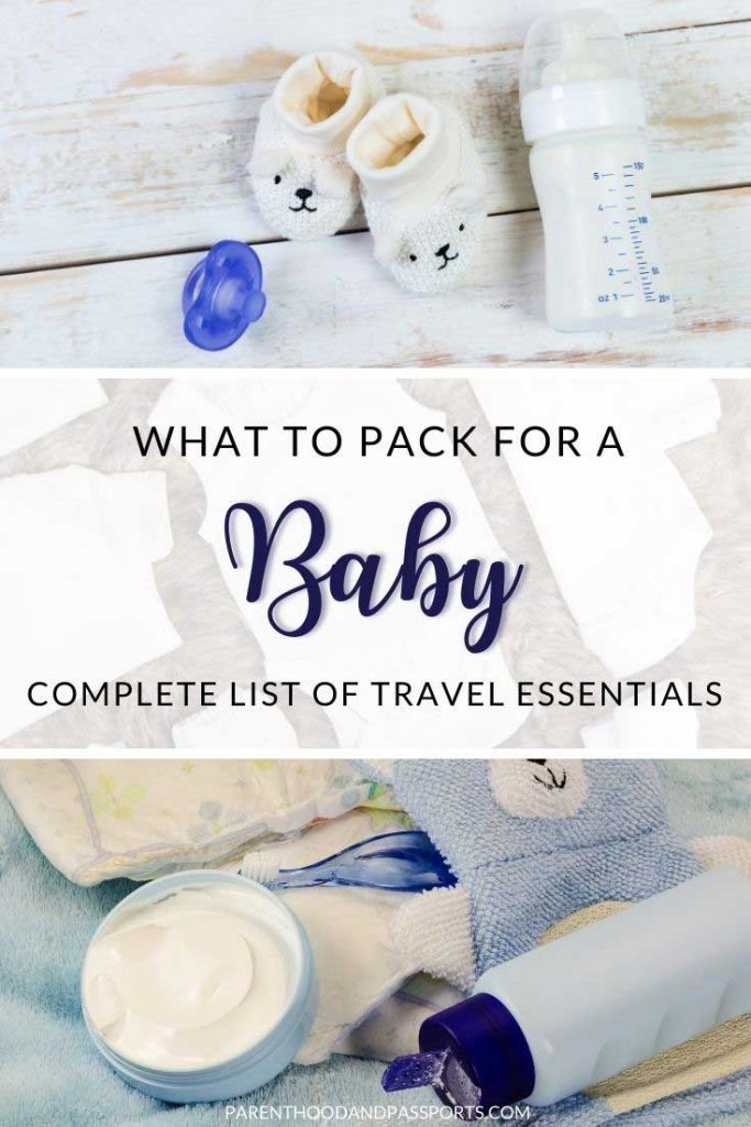 What to pack when traveling with a baby | packing list for baby | baby packing list | baby travel essentials | travel baby essentials | packing list for family travel | travel gear | family travel essentials
