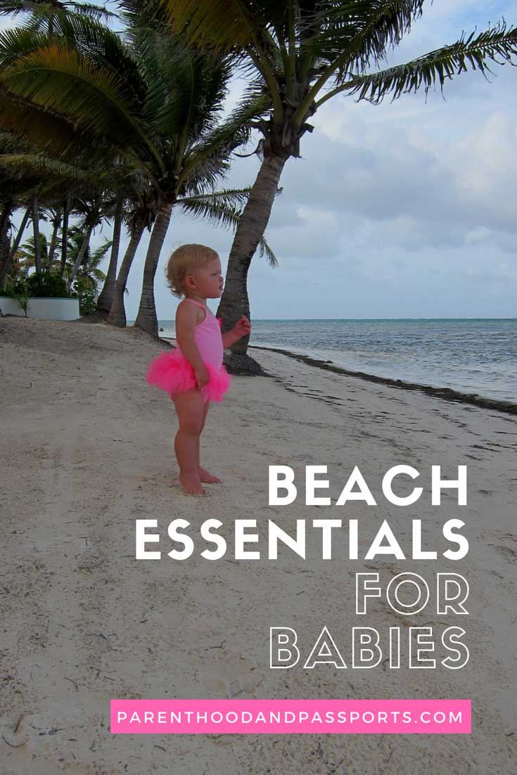 Baby and Toddler Beach Essentials