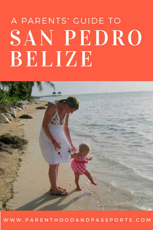 Things to do in San Pedro, Belize with kids