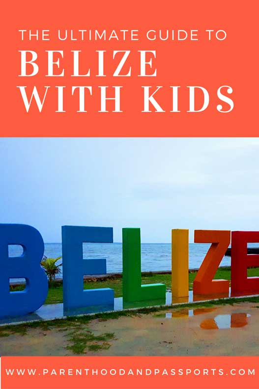 Parenthood and Passports - Belize with a baby or toddler