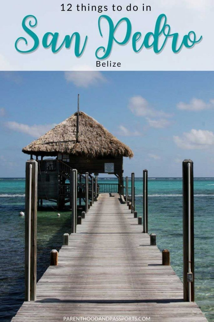 What to do in Ambergris Caye and San Pedro Belize | Belize travel | things to do in Ambergris Caye Belize | things to do in Belize | things to do in San Pedro Belize