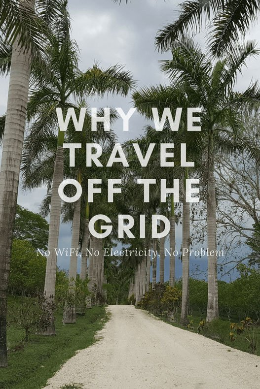Why Every Familiy should travel off the grid
