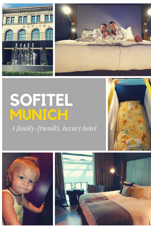 Sofitel Munich Bayerpost - a family friendly luxury hotel in Munich
