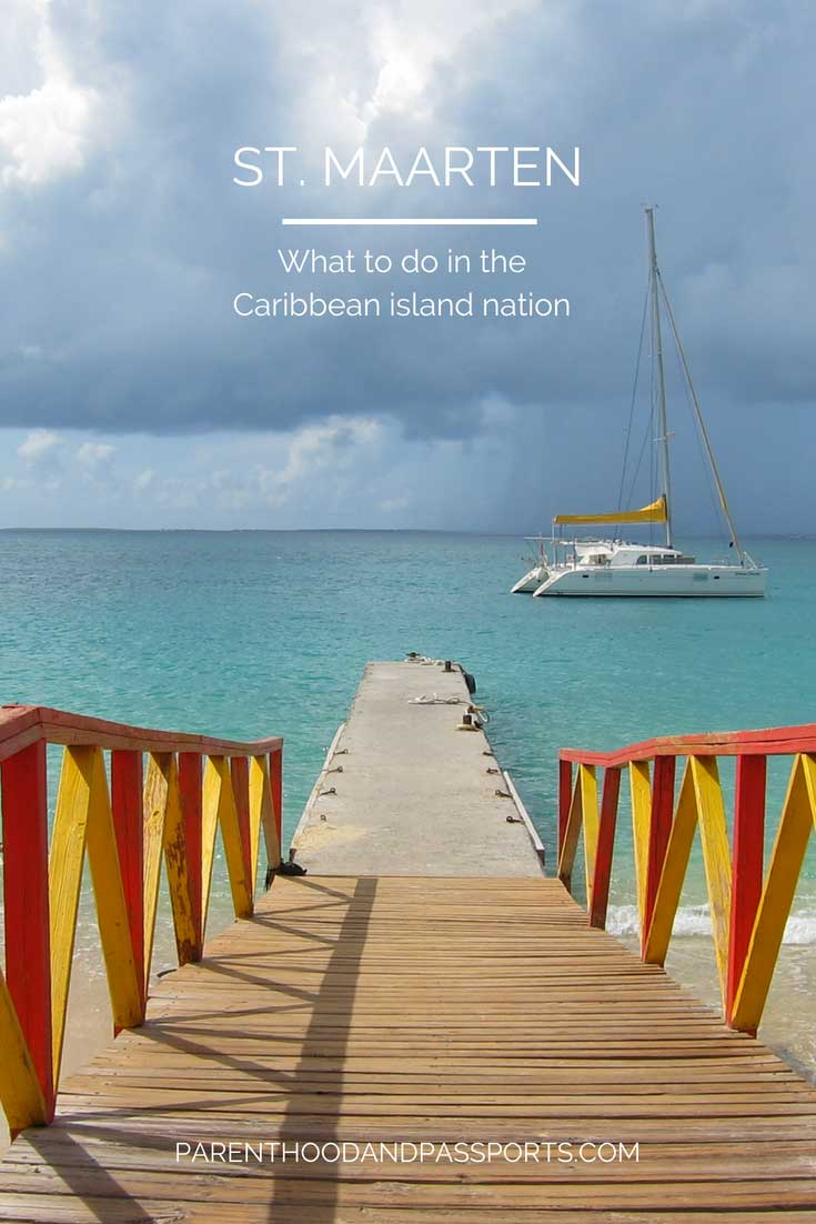 Things to do in St. Maarten and St. Martin