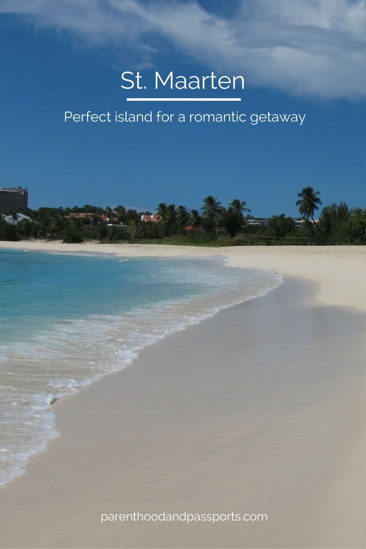 Things to do in St. Maarten - The perfect Caribbean destination for a romantic getaway