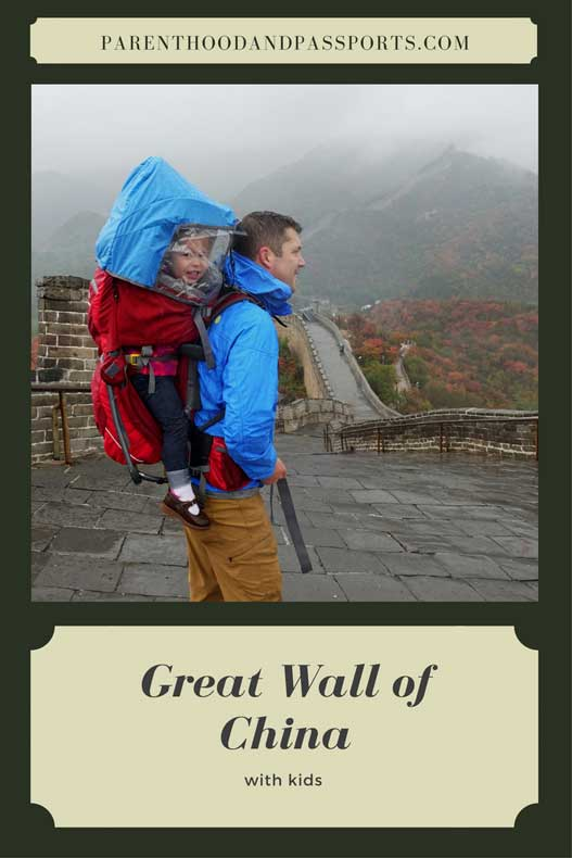 Parenthood and Passports - Great Wall of China with kids