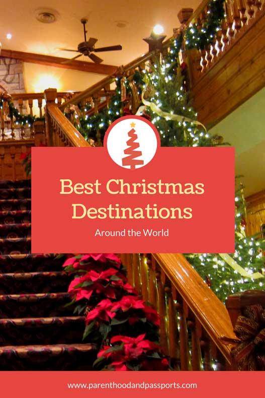 parenthood and passports best christmas destinations around the world - Best Christmas Destinations