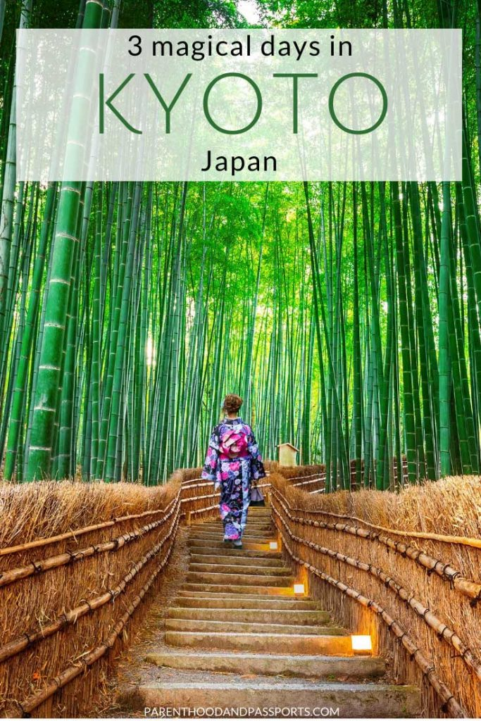 Planning a trip to Kyoto, Japan? Here's how to spend 3 days in Kyoto with kids - or without. This full itinerary includes the top 10 things to do in Kyoto and offers tips for visiting all the top attractions in Kyoto. #japan #kyoto #familytravel #japantravel