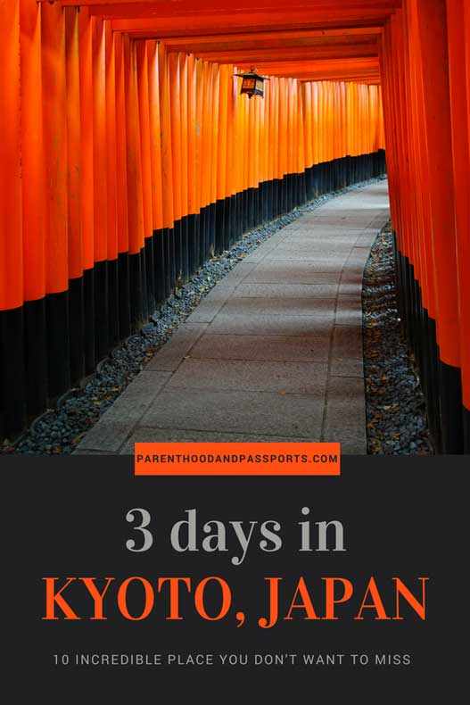 How to spend 3 days with kids in Kyoto, Japan