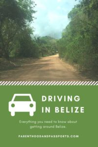 Driving in Belize - safety and other important information