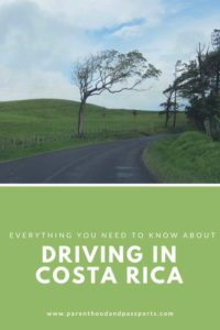 Driving in Costa Rica- safety and other important information