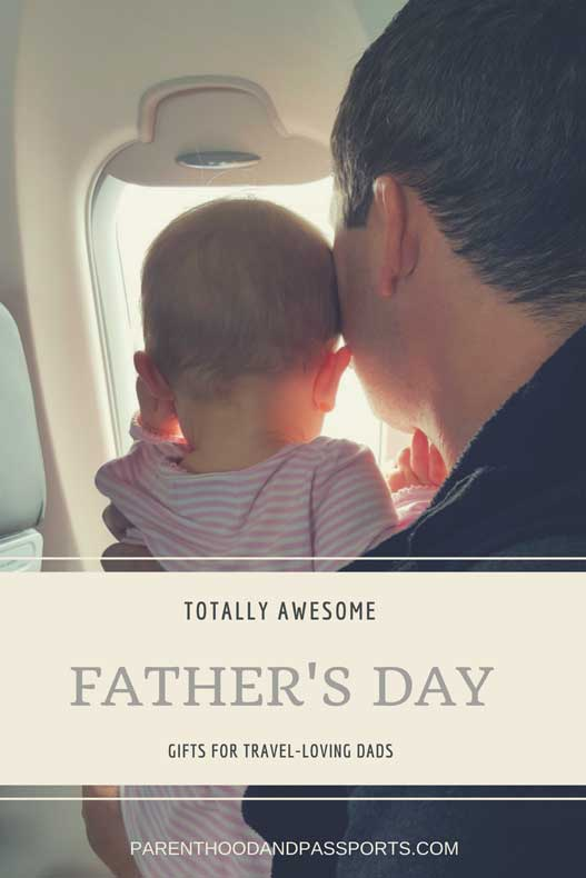 Father's Day gifts for traveling dads