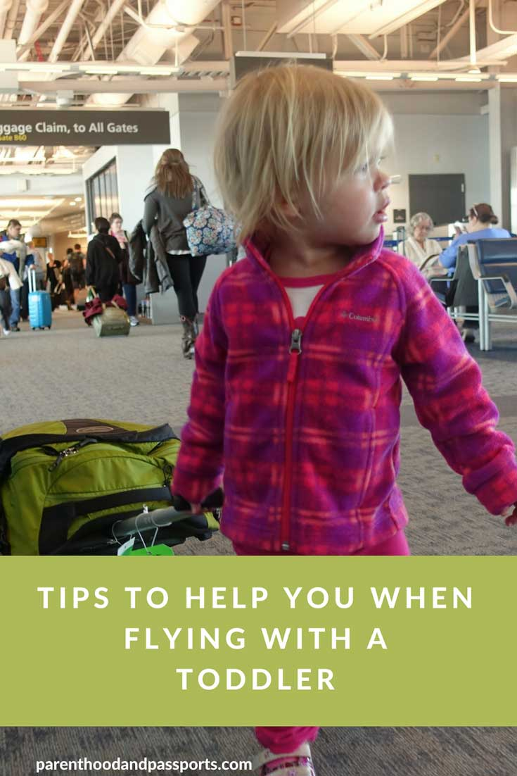Parenthood and Passports - Flying with a toddler
