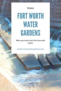 Fort Worth Texas Water Gardens