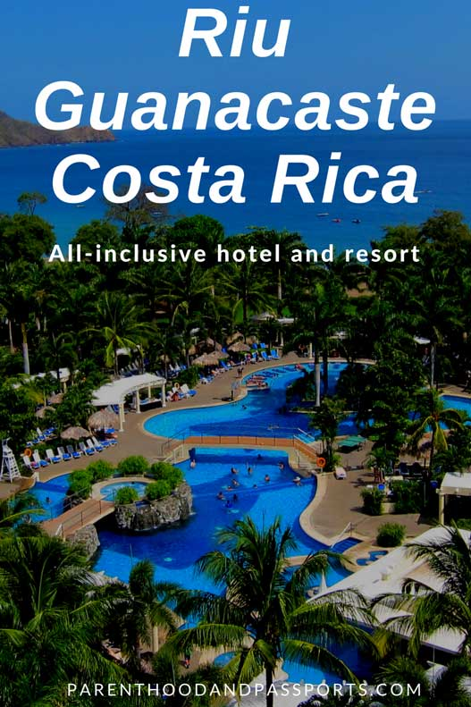 Where to stay in Costa Rica - Riu Guanacaste Costa Rica review
