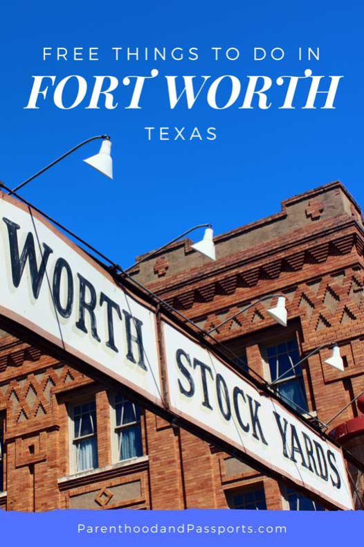 Free things to do in Fort Worth, Texas