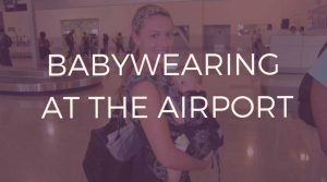 Babywearing-at-the-airport