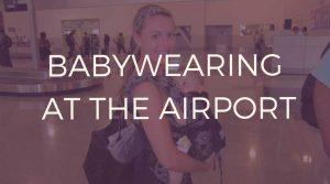Babywearing-at-the-airport