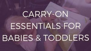 Carry-on-essentials-for-babies