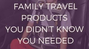 Family-travel-products