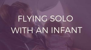 Flying-solo-with-an-infant