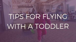 Flying-with-a-toddler-tips