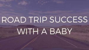 Road-trip-success-with-a-baby