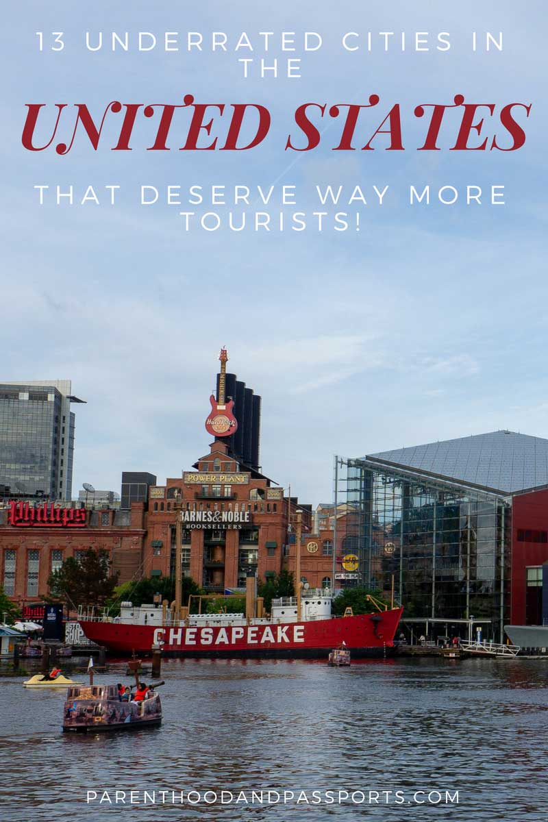 Underrated cities in the United States that deserve more tourists