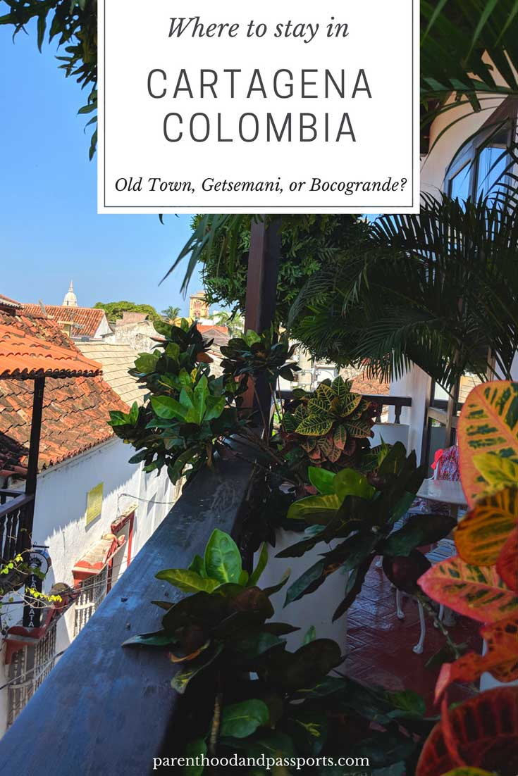 Cartagena Old Town or Getsemani or Bocagrande