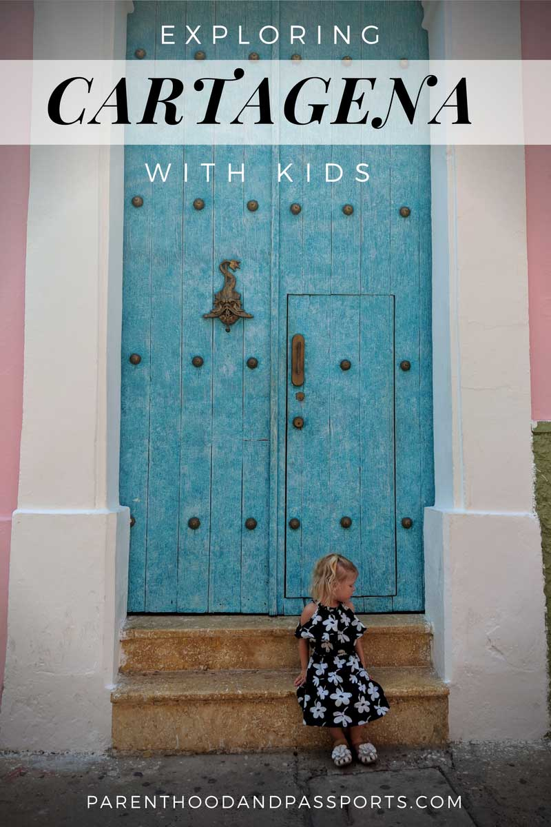 Exploring Cartagena, Colombia with kids