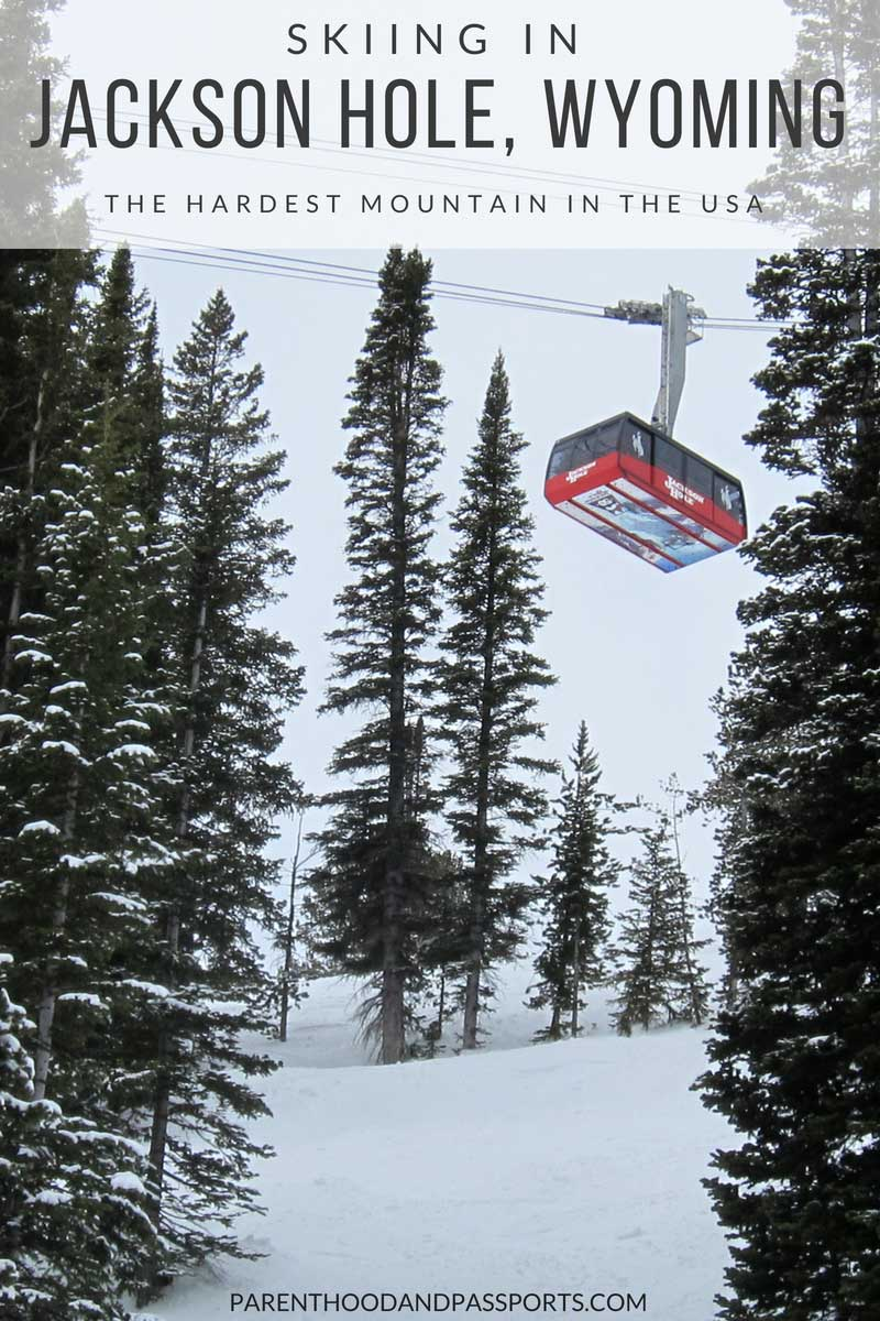 Skiing in Jackson Hole Wyoming-Everything you need to know