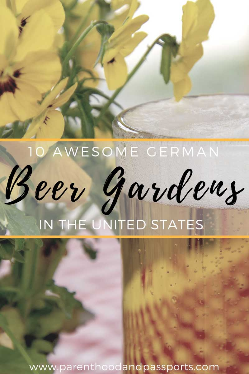 Best beer gardens in the USA. These 10 biergartens in America are the perfect place to celebrate Oktoberfest or simple enjoy a day relaxing with a cold beer