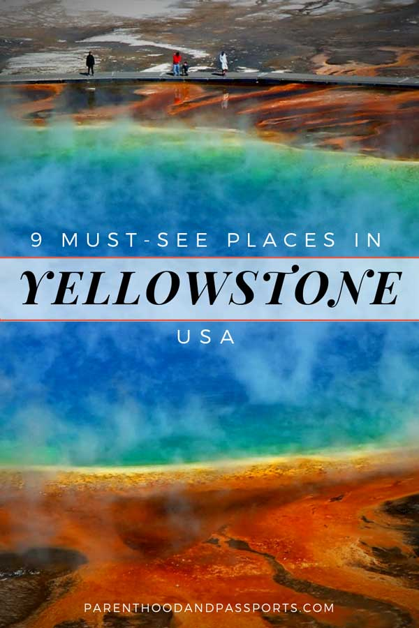 9 must-see sights in Yellowstone National Park - Yellowstone National Park is one of the most beautiful national parks in the United States. From geysers, to hot springs, to waterfalls, this guide shows you the best things to do in Yellowstone, and includes a detailed map of Yellowstone and suggested itineraries for one and two days in Yellowstone.