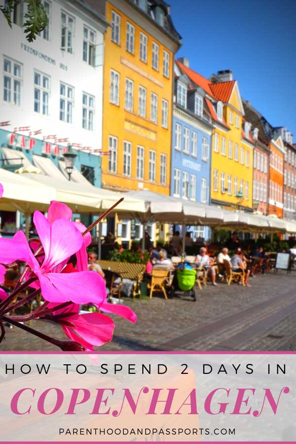 How to spend 2 days in Copenhagen Denmark
