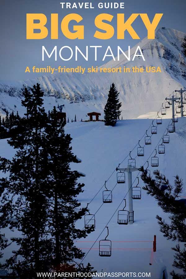Big Sky Montana -a family-friendly ski resort in the USA