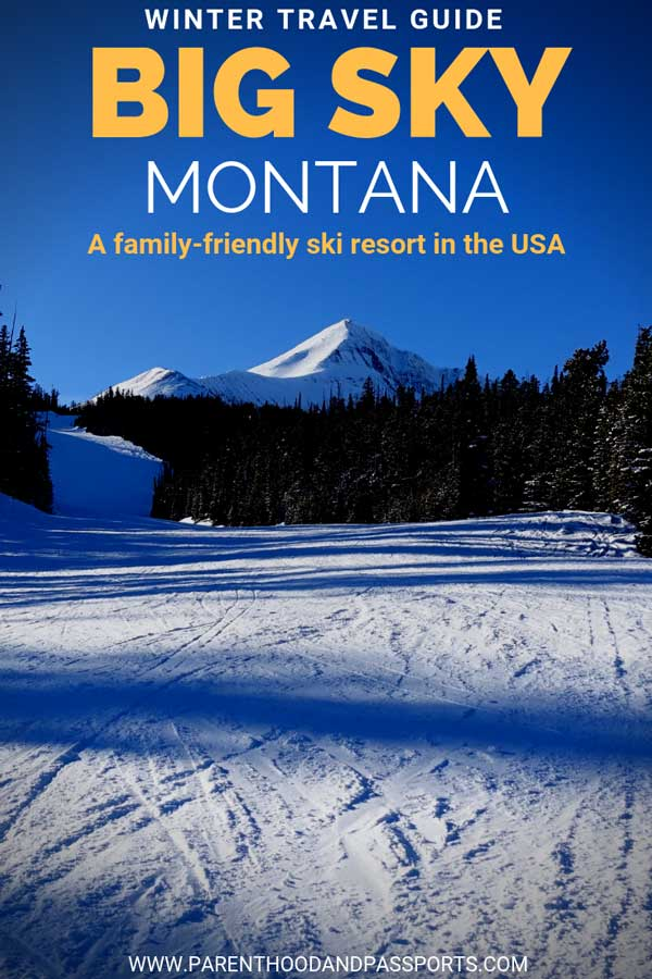 Big Sky Montana - the perfect mountain to learn to ski