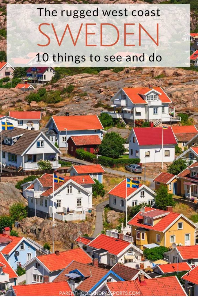 Stop-by-stop guide to the perfect West Sweden road trip. From Gothenburg to the Weather Islands, here are the top things to do in West Sweden. This Sweden road trip itinerary makes for a perfect trip to get away from the big cities and escape the crowds. #sweden #westsweden #europe #europeroadtrip
