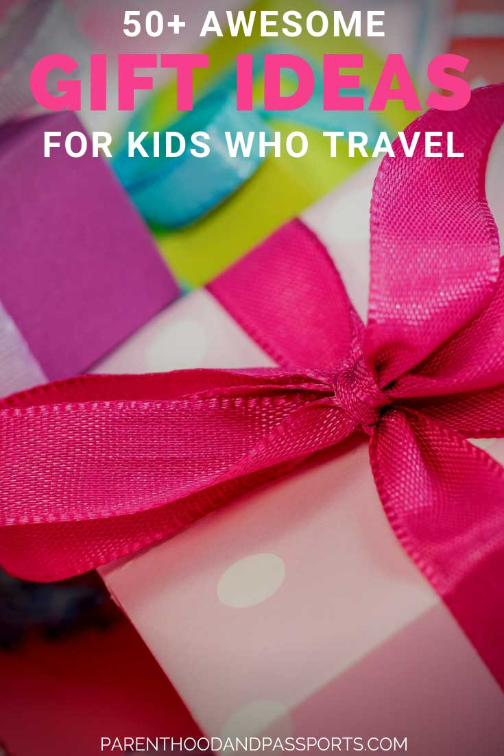 Awesome gift ideas for kids who travel