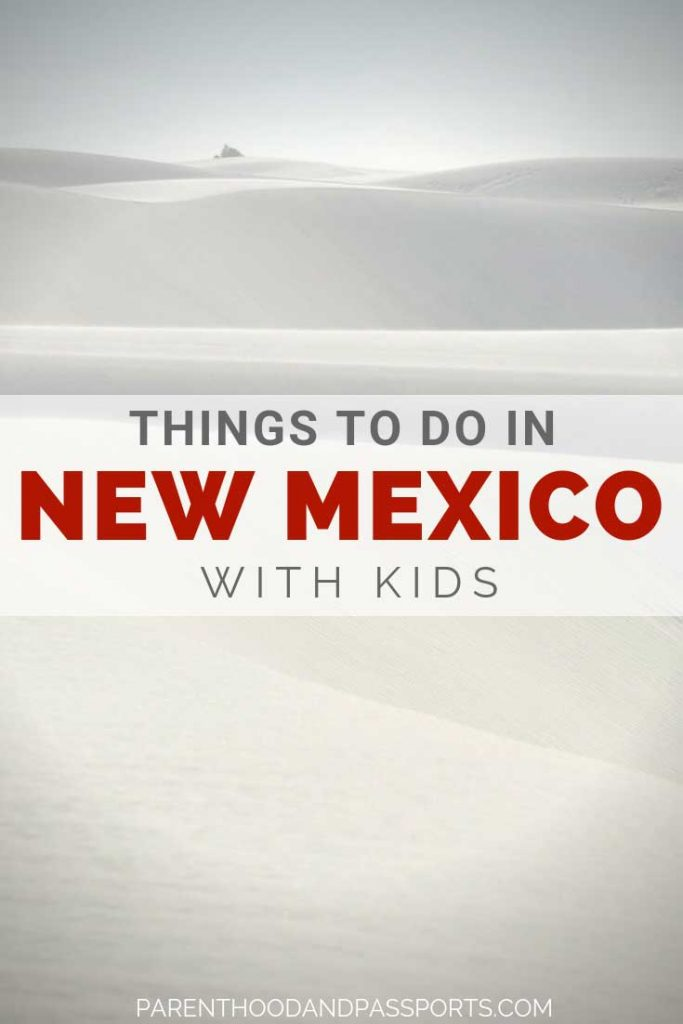 Things to do in New Mexico with kids. From alien museums to white sand dunes that stretch for miles to the longest tramway in the world, New Mexico is the perfect place in the United States for a family vacation. #newmexico