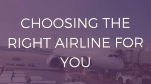 Choosing the right airline