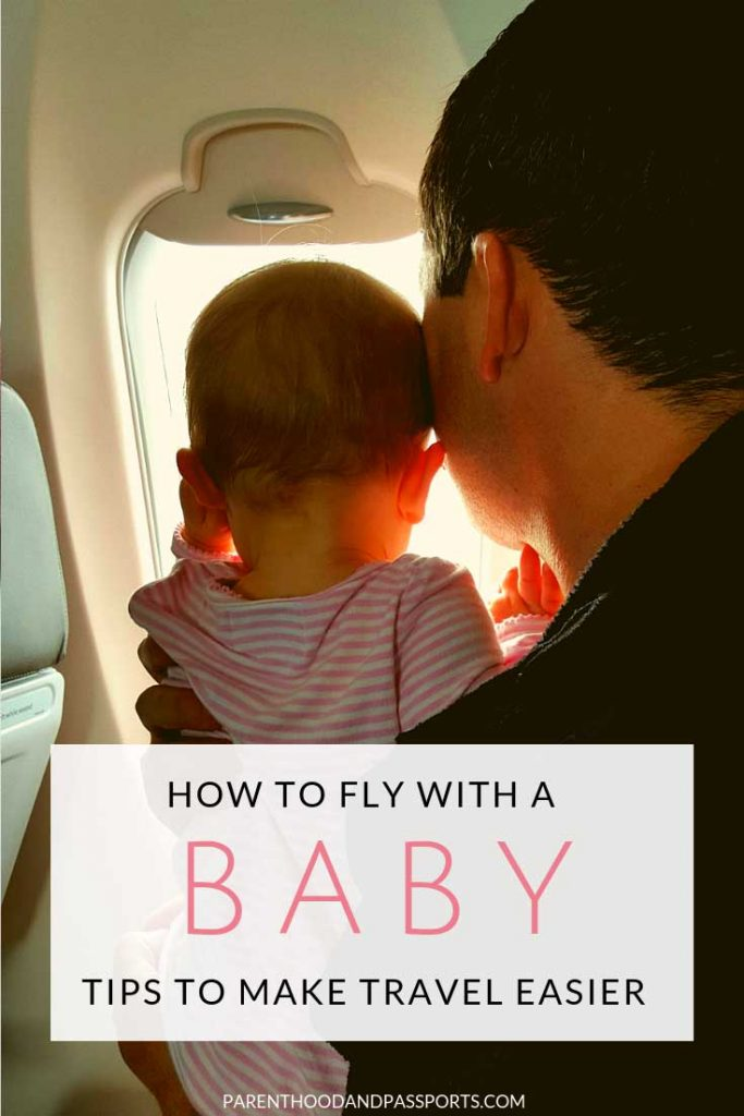 Flying with a baby for the first time? We know it is stressful. These 6 travel tips for first-time parents will help make air travel with a newborn or infant less nerve-wracking for everyone. #traveltips #flyingtips