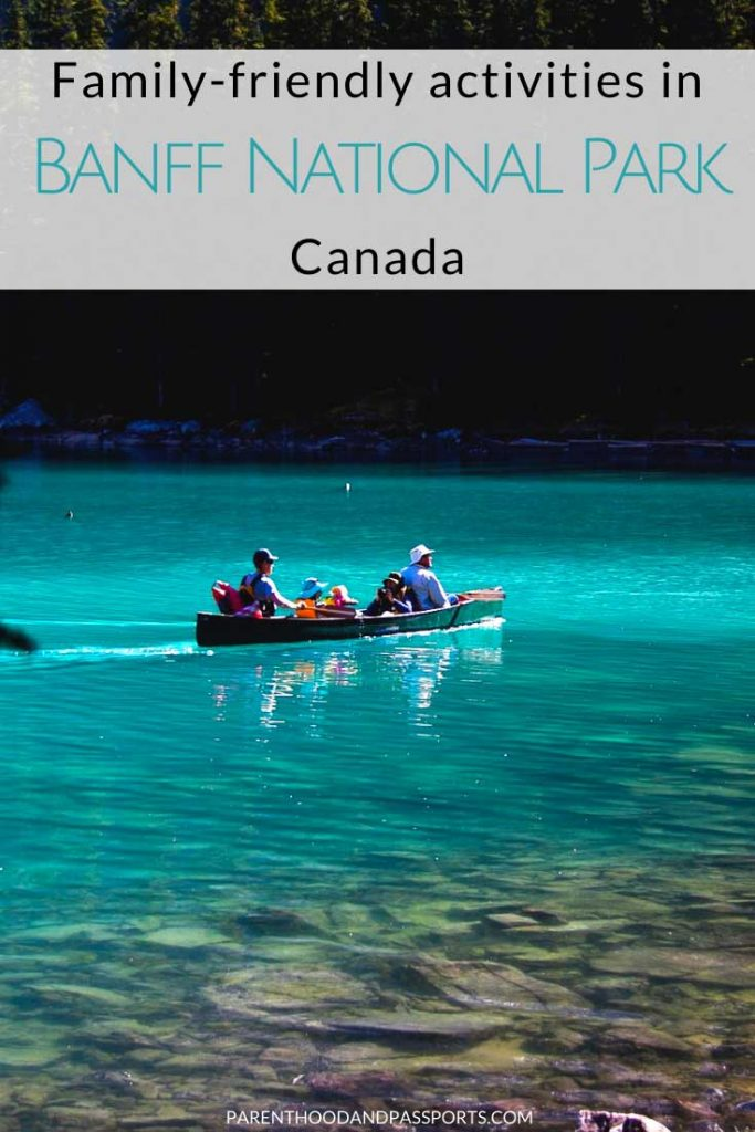 Visiting Banff with kids? The oldest national park in Canada is a great place for a family vacation in Canada. Here are the top 25 things to do in Banff National Park with kids, including family-friendly hikes, hot springs, and both winter and summer activities in Banff.   Canada travel   what to do in Banff   easy hikes in Banff   lakes in Banff   #banff #canada