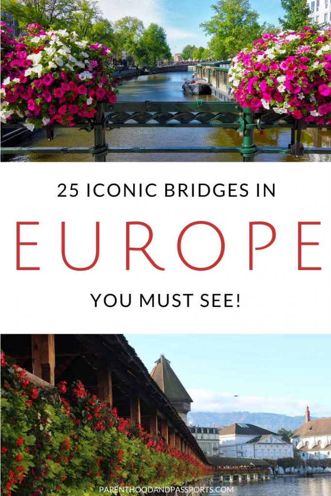 Some of the most beautiful bridges in the world are found in Europe. Here are 25 of the most famous bridges in Europe that are so uniquely beautiful you'll want to add them all to your European bucket list. #europe #europetravel #bridges #bucketlist