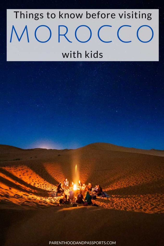 From the Sahara desert to the lively souk markets, family travel in Morocco can be a great experience. But planning a trip to Morocco with kids takes a little extra preparation. Here are a few things to know before visiting Morocco with children.