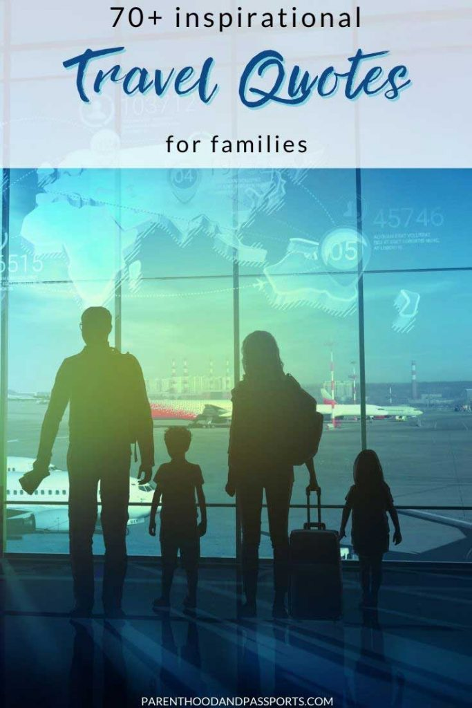 If you need captions for family travel photos or inspiration to take a trip with kids, here are 70+ family travel quotes and quotes about trips with family.