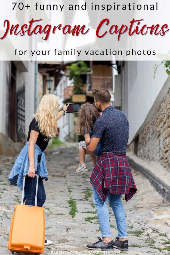 If you need Instagram captions for family travel photos or inspiration to take a trip with kids, here are 70+ family travel quotes and quotes about trips with family.