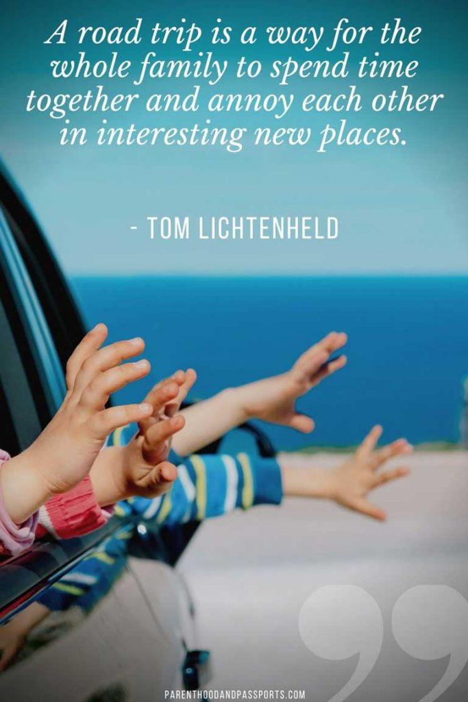 """Quotes about road trips - """"A road trip is a way for the whole family to spend time together and annoy each other in interesting new places."""" – Tom Lichtenheld"""
