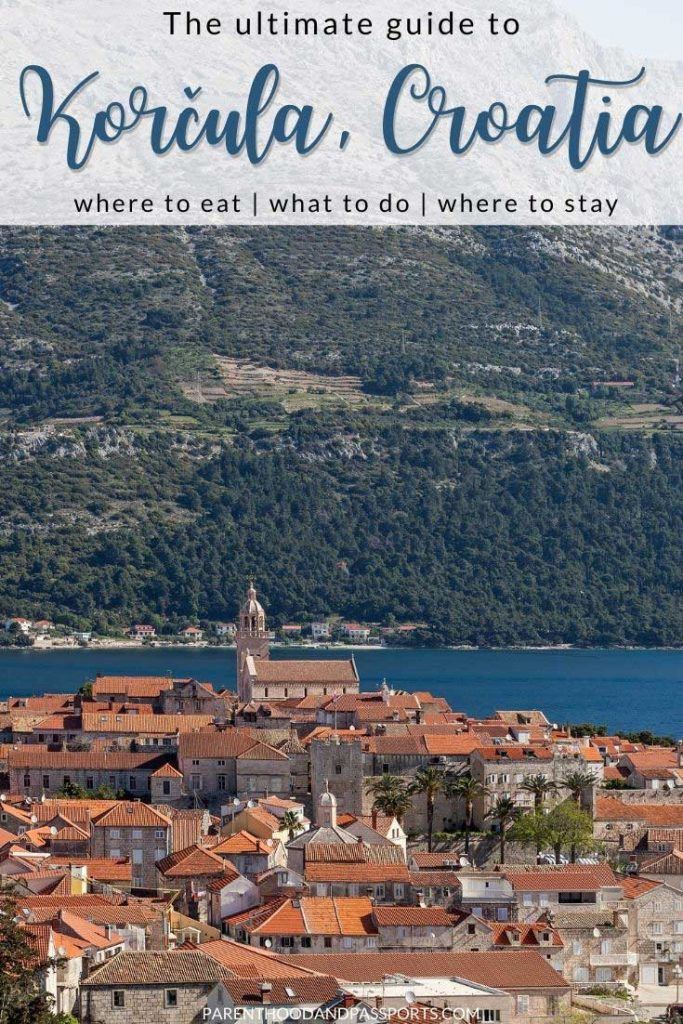 This family travel guide to Korčula Croatia includes tips and tricks, hidden places, and the top things to do in Korcula, Croatia. Plus, all the foods, flavors and aromas you won't want to miss while you're there, and essential travel information like where to stay in Korcula, how to get there, and the best restaurants in Korcula Croatia to try. | Croatia travel | Croatia islands | family travel | travel tips | Europe travel