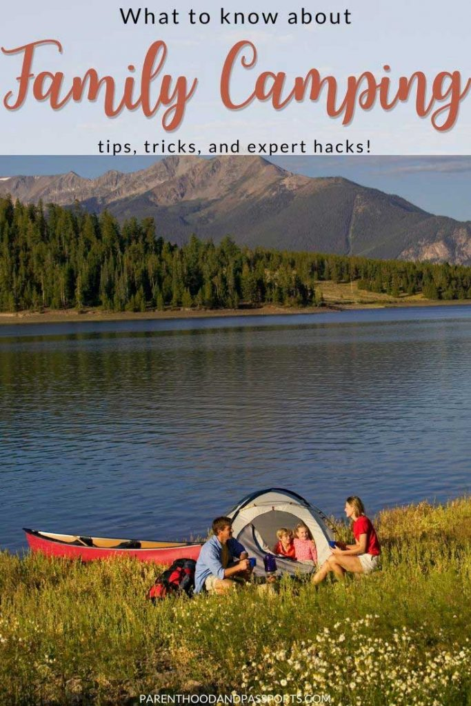 Camping as a family can be fun, but it's also a lot of work. Planning ahead is essential when camping, but bringing the kiddos along only adds to the chaos. Any family trip to the great outdoors requires a lot of effort. But with a few simple family camping hacks and tricks, you will be roughing it in style. So, take a look at some of these easy family camping tips to elevate your next camping trip with kids. | Camping hacks | camping with kids | social distance travel | family travel | outdoor activities for families
